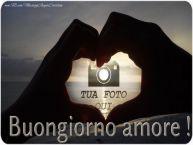 Crea cartoline personalizzate d'amore | Buongiorno amore