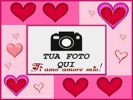 Crea cartoline personalizzate d'amore   Crea cartoline personalizzate con foto d'amore - Ti amo amore mio!