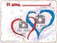 Crea cartoline personalizzate d'amore | Ti amo, ...!