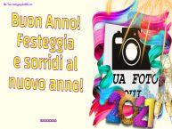 Crea cartoline personalizzate di Buon Anno   Buon Anno! Festeggia e sorridi al nuovo anno! ... - Cornice foto di Buon Anno