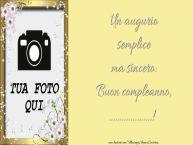 Crea cartoline personalizzate di compleanno | Un augurio semplice ma sincero: Buon compleanno, ...