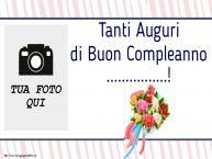 Crea cartoline personalizzate di compleanno | Tanti Auguri di Buon Compleanno ...! - Cornice foto