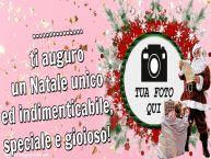 Crea cartoline personalizzate di Natale | ... ti auguro un Natale unico ed indimenticabile, speciale e gioioso! - Cornice foto