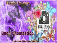 Crea cartoline personalizzate di San Giorgio | 23 Aprile - San Giorgio Buon Onomastico, ...! - Cartolina personalizzate con la tua foto profilo facebook