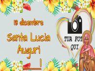 Crea cartoline personalizzate di Santa Lucia   13 dicembre Santa Lucia Auguri ...!