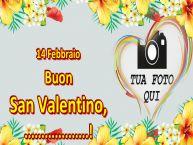Crea cartoline personalizzate di San Valentino   14 Febbraio Buon San Valentino, ...! - Cornice foto