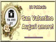 Crea cartoline personalizzate di San Valentino   14 Febbraio San Valentino Auguri amore! ... - Cornice foto