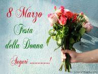 Crea cartoline personalizzate per Festa della Donna | 8 Marzo Festa della Donna Auguri ...!