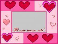 Crea cartoline personalizzate d'amore | Crea cartoline personalizzate con foto d'amore - Ti amo amore mio!