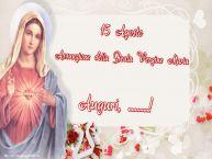 Crea cartoline personalizzate di Assunzione della Beata Vergine Maria | 15 Agosto Assunzione della Beata Vergine Maria Auguri, ...!