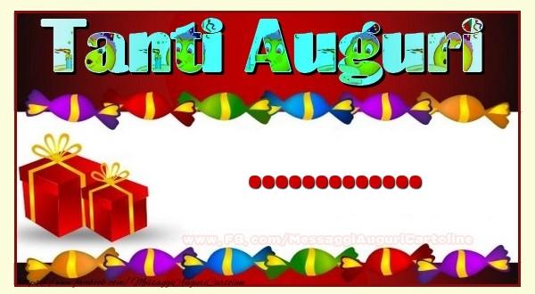 Crea cartoline personalizzate di auguri | Tanti Auguri, ...!