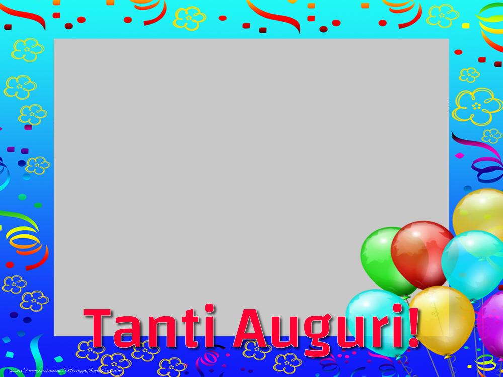 Crea cartoline personalizzate di auguri | Tanti Auguri!
