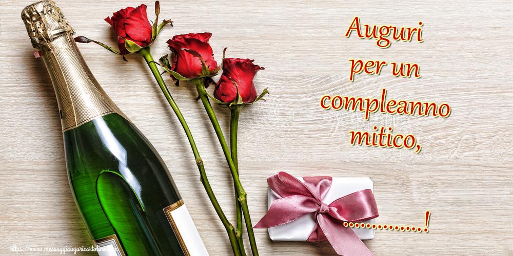Crea cartoline personalizzate di auguri   Auguri per un compleanno mitico, ...!