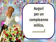 Crea cartoline personalizzate di auguri | Auguri per un compleanno mitico, ...!