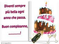 Crea cartoline personalizzate di auguri | Diventi sempre più bella ogni anno che passa. Buon compleanno, ...!