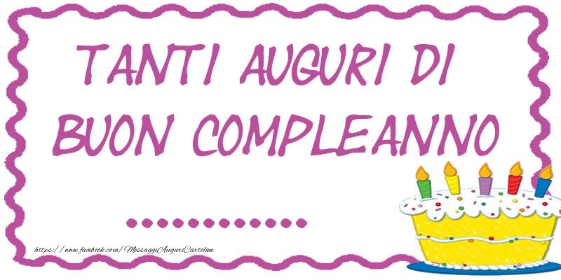 Crea Cartoline Personalizzate Con Nome Compleanno Tanti Auguri
