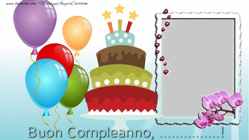 Crea Cartoline Personalizzate Con Foto è Nome Compleanno Buon