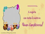 Crea cartoline personalizzate di compleanno   ... ti auguro con tutto il cuore un Buon Compleanno!