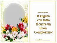 Crea cartoline personalizzate di compleanno | ... ti auguro con tutto il cuore un Buon Compleanno! ...