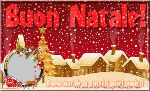Buon Natale Tutti.Cartoline Con Foto Profile Facebook Natale Buon Natale A