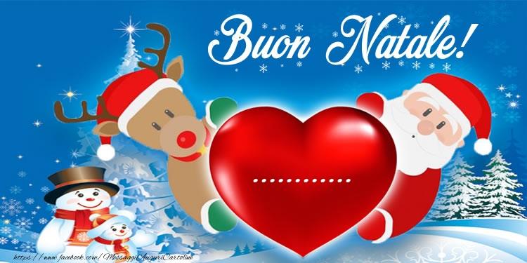 Buon Natale Del C Testo.Crea Cartoline Personalizzate Con Nome Natale Testo Nel Cuore