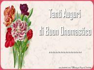 Crea cartoline personalizzate di onomastico | Tanti Auguri di Buon Onomastico ...