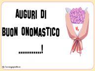 Crea cartoline personalizzate di onomastico   Auguri di Buon Onomastico ...!