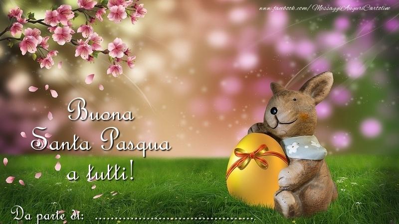 Crea cartoline personalizzate di Pasqua   Buona Santa Pasqua a tutti! Da parte di: ...
