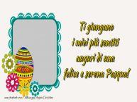 Crea cartoline personalizzate di Pasqua | Ti giungano i miei più sentiti auguri di una felice e serena Pasqua.