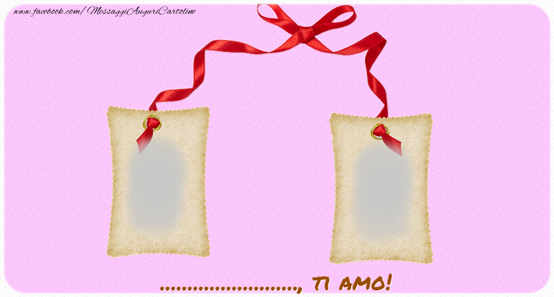 Crea cartoline personalizzate di San Valentino   Ti amo, ...!