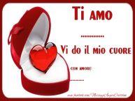 Crea cartoline personalizzate di San Valentino | Ti amo ..., Vi do il mio cuore. Con amore ...