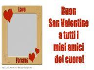 Crea cartoline personalizzate di San Valentino | Buon San Valentino a tutti i miei amici del cuore!
